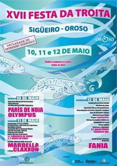 Fin de Semana en Galicia. Fiestas da Troita en Oroso y PonteCaldelas