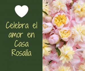 Celebra el amor en Casa Rosalía